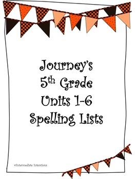 Journeys Units 1-6 Spelling Lists - 5th Grade