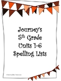 Journeys Units 1-6 Spelling Lists - 5th Grade