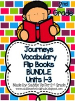 Journeys Vocabulary Flip Book BUNDLE: Units 1-3 2nd Grade