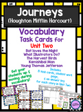 Journeys Vocabulary Task Cards for Unit Two