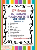 Journeys Vocabulary Tests 2nd Grade- Unit 1 and 2