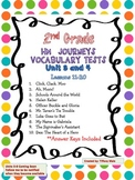 Journeys Vocabulary Tests 2nd Grade- Unit 3 and 4