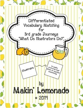 """Journeys: """"What Do Illustrators Do?"""" Differentiated Vocabulary Match Game"""
