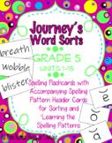Journeys Word Sorts: Fifth Grade Spelling Units 1-15