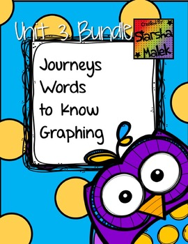 Journeys Word to Know Graphing Bundle Unit 3