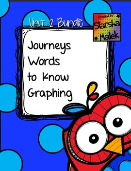 Journeys Words to Know Graphing Unit 2 Bundle