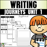 Writing Practice (Journeys Writing First Grade Unit 1 Supp