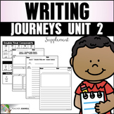 Writing Practice (Journeys Writing First Grade Unit 2 Supplemental Resource)