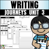 Writing Practice (Journeys Writing First Grade Unit 3 Supp