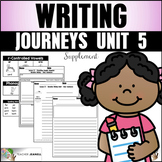 Writing Practice (Journeys Writing First Grade Unit 5 Supp