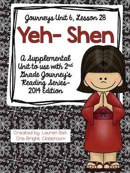 Journeys- Yeh-Shen Supplemental Unit {Unit 6: Lesson 28}