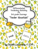"""Journeys: """"Yonder Mountain"""" Differentiated Vocabulary Match Game"""