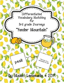 "Journeys: ""Yonder Mountain"" Differentiated Vocabulary Match Game"