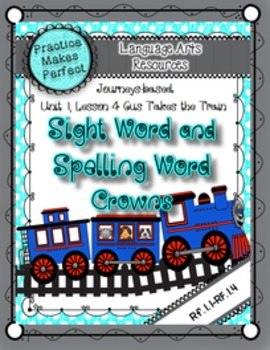 Journeys Sight and Spelling Word Crowns: Lesson 5 Gus Takes the Train