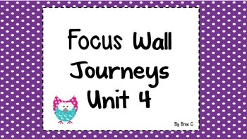 Journeys focus wall 2nd grade Unit 4