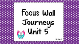 Journeys focus wall 2nd grade Unit 5