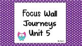 Journeys focus wall 2nd grade Unit 5