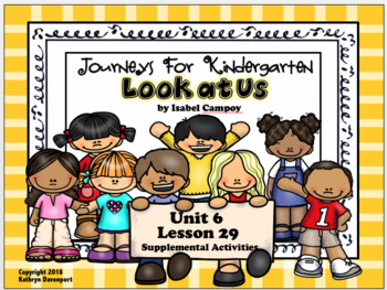 Journeys for Kindergarten Look at Us Unit 6 Lesson 29