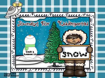 Journeys for Kindergarten Snow Unit 3 Lesson 12