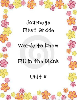 Journeys unit 5 words to know fill in the blank