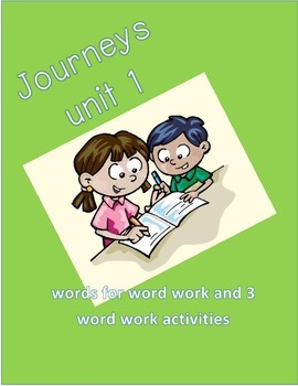 Journeys words Unit 1 first grade and word work activities!