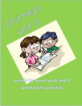 Journeys words unit 3 first grade and word work activities!