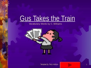Journey's - First Grade -Lesson 5-Gus Takes the Train-flashcard powerpoint