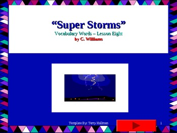 Journey's - Lesson 8 - Super Storms - Flash cards Powerpoint - second grade