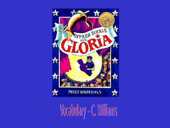 Journey's -Lesson 15 - Officer Buckle and Gloria - Vocabulary Powerpoint-second