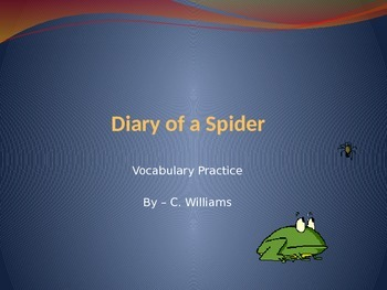 Journey's - Lesson 4 - Diary of a Spider - vocabulary powerpoint - second grade