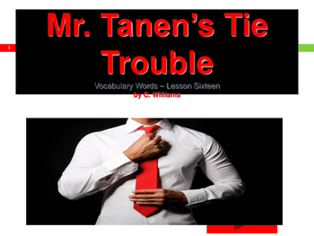Journey's - Lesson 16 - Mr. Tanen's Tie Trouble- Flash cards powerpoint-2nd gr