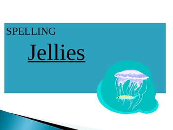 Journey's - Lesson 10 - Jellies - Spelling powerpoint -2nd Grade