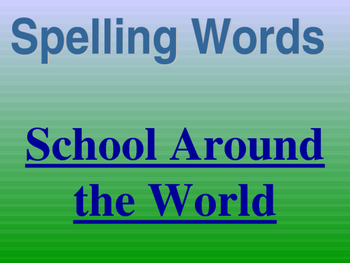 Journey's - Lesson 13 - Schools Around the World-Spelling powerpoint -2nd Grade