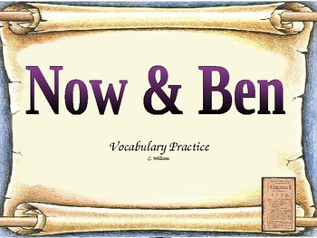Journey's - Lesson 30 - Now & Ben - vocabulary powerpoint - 2nd grade