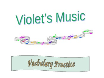 Journey's - Lesson 12 - Violet's Music - Vocabulary powerpoint - 2nd gr.