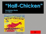 Journey's - Lesson 24 - Half-Chicken - Flash Card Powerpoint - 2nd. Gr.