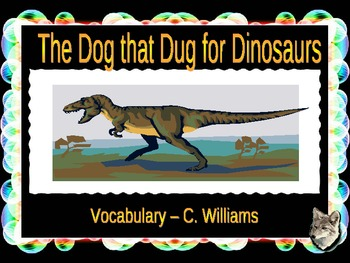 Journey's - Lesson 27 - The Dog That Dug for Dinosaurs - voc powerpoint - 2nd