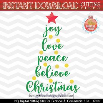 Joy Love Peace Believe Christmas SVG - Xmas tree Svg - Christmas Tree SVG