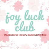 Joy Luck Club Standards & Inquiry Based Activities
