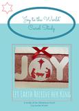 Joy To The World Christmas Carol Study