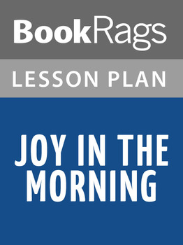 Joy in the Morning Lesson Plans