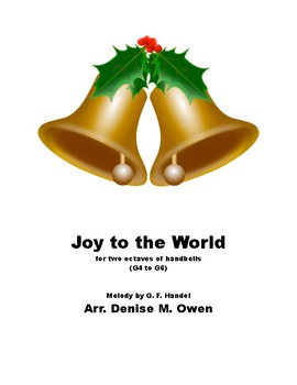Joy to the World for two octaves of handbells G-g