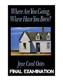 "Joyce Carol Oates' ""Where Are You Going, Where Have You Be"