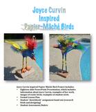 Joyce Curvin inspired Papier-Mâché Bird Project