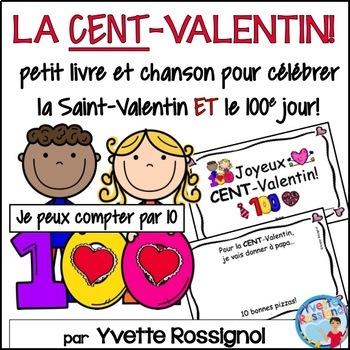 Joyeux CENT-Valentin (Petit livre et chanson pour 100e jou