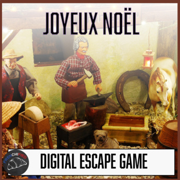 Joyeux Noel - digital Escape game for int/adv French learners