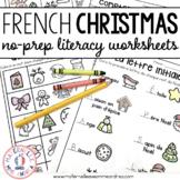 Littératie SANS PREP! Noël - FRENCH No-Prep Christmas Literacy Activities Pack