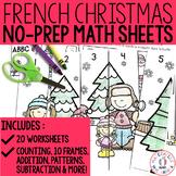 Mathématiques SANS PREP! Noël - FRENCH No-Prep Christmas Math Activities Pack