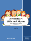 Joyful Heart Bible and Rhyme