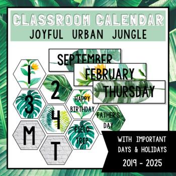 Joyful Urban Jungle Classroom Calendar